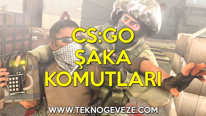 CS:GO Tüm Şaka Komutları