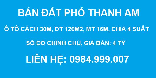 Bán đất phố Thanh Am, Thượng Thanh, DT 120m2, MT 16m, tiện chia 4 suất, 4 tỷ