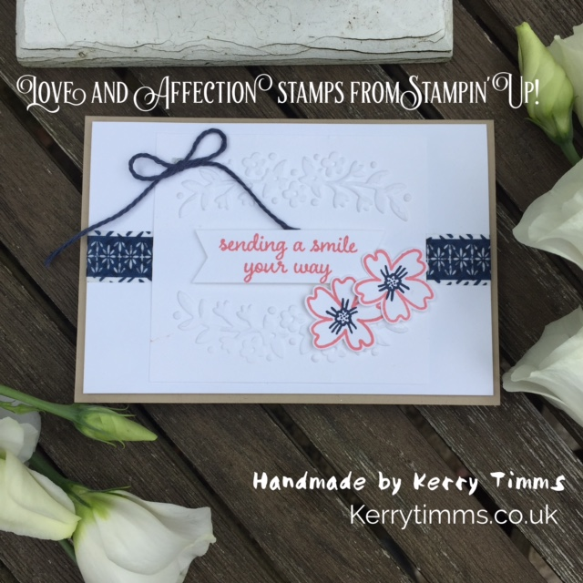 love and affection stamps stampin up demonstrator kerry timms glouceter whitminster cardmaking class paper craft female hobby handmade create creative crafts stamping scrapbooking memory making flowers