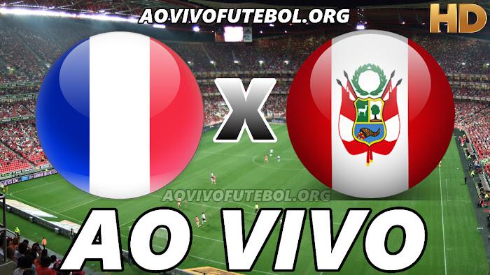 Assistir França x Peru Ao Vivo HD