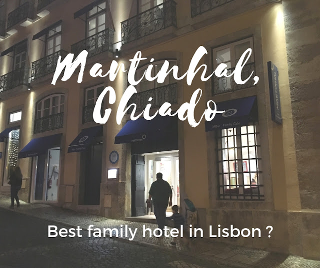 Martinhal, Chiado: best family hotel in Lisbon?