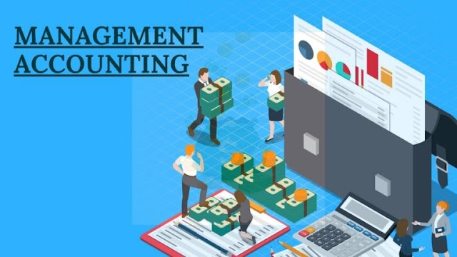Accounting For Management: What is Management Accounting?
