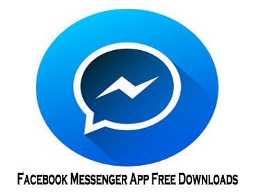 Facebook Messenger App Free Downloads