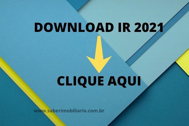 Faça aqui o download do programa imposto de renda 2021 ano base 2020