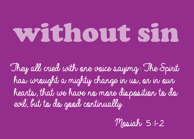 Free printable download for the February 2015 Visiting Teaching Message: The Attributes of Jesus Christ: Without Sin.