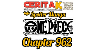 Info-Spoiler-Manga-One-Piece-Chapter-962.jpg