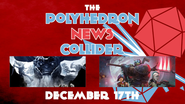 Board Game News Collider - Dungeons and Dragons Video Game Dark Alliance Play Starfinder RPG with Amazon Alexa