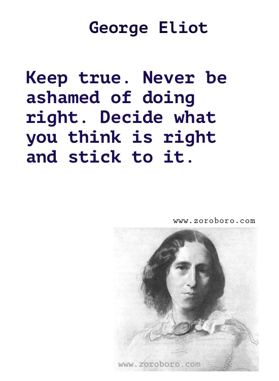 George Eliot Quotes.George Eliot Middlemarch Quotes, George Eliot (Mary Anne Evans) Books . George Eliot Writings, Knowledge, Inspirational Quotes, passion,women,man,real name mary