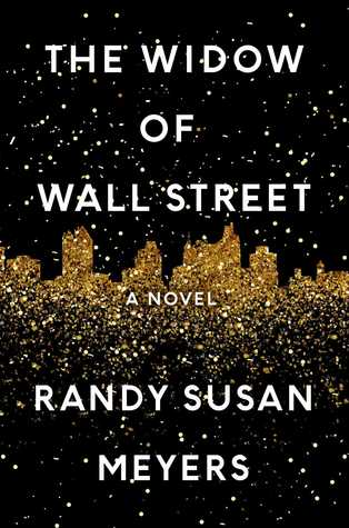 Book Review: The Widow Of Wall Street, By Randy Susan Meyers