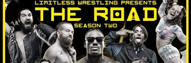 Indie Wrestling Wire: Limitless Wrestling's The Road - EP 13 Recap