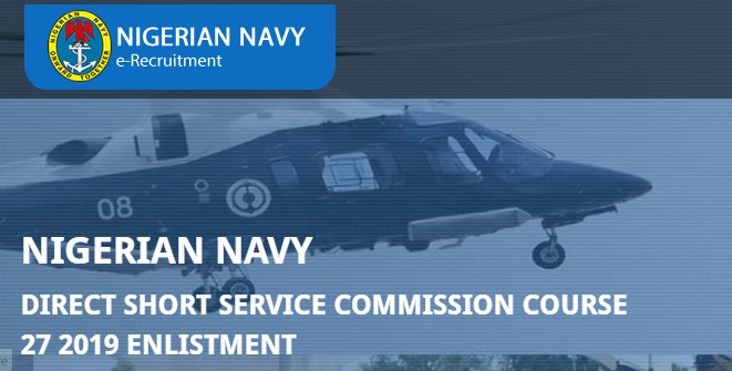 Nigerian Navy (NN) 2020 Direct Short Service Commission Course 27 Enlistment and Recruitment Exercise