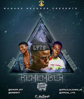 Kiwi - Remember Ft Lyta & Olayinka