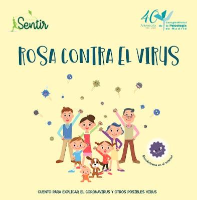 https://www.copmadrid.org/web/img_db/publicaciones/rosa-contra-el-virus-cuento-para-explicar-a-los-ninos-y-ninas-el-coronavirus-y-otros-posibles-virus-5e6b7f9370fb1.pdf