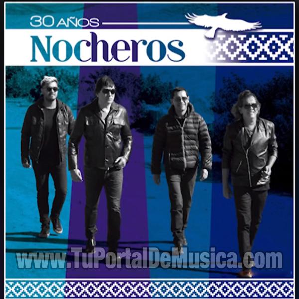 Los Nocheros - 30 Años (2016)