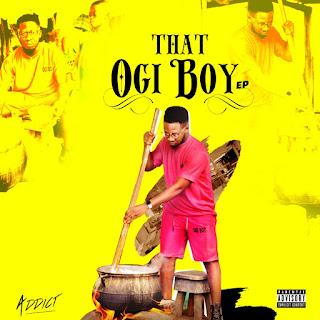 Album: Addict - That Ogi Boy (EP)
