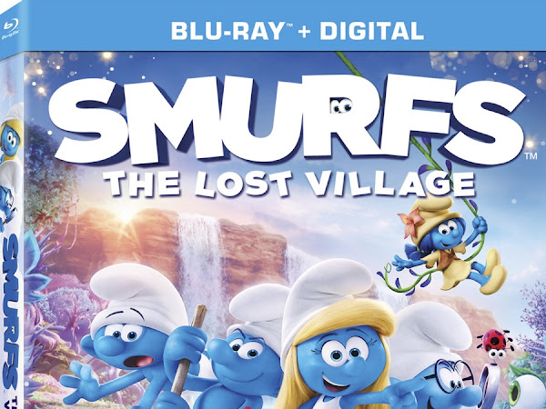 SMURFS The Lost Village Now Available on SONY BLU-RAY & DIGITAL
