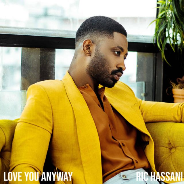 Ric Hassani – Love You Anyway | Audio Download