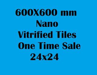 24X24 Nano Vitrified Tiles One Time Sale