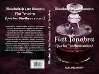 """Couverture de """"Fiat Tenebra"""", de Bloodwitch Luz Oscuria"""