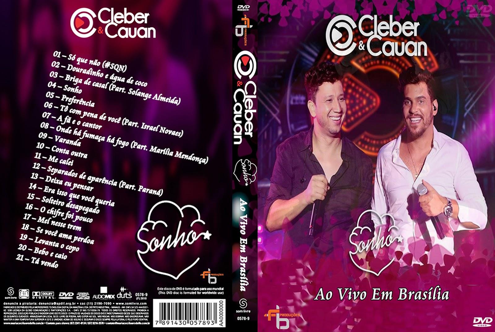 Cleber & Cauan Sonho Ao Vivo Em Brasilia DVD-R + BDRip Cleber 2B 2526 2BCauan 2BAo 2BVivo 2BEm 2BBrasilia 2BDVD R 2BXANDAODOWNLOAD