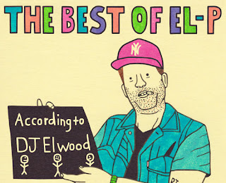 The Best Of El-P | Run The Jewels - Mixtape von DJ Elwood ( Stream und Free Download )