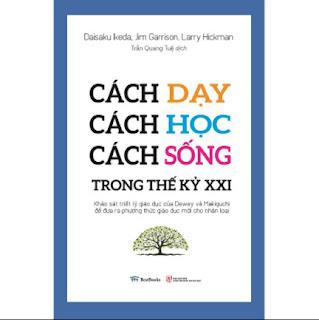 Cách Dạy - Cách Học - Cách Sống Trong Thế Kỷ XXI ebook PDF EPUB AWZ3 PRC MOBI