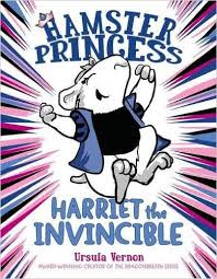 https://www.amazon.com/Hamster-Princess-Invincible-Ursula-Vernon/dp/0803739834/ref=sr_1_1?ie=UTF8&qid=1466083410&sr=8-1&keywords=hamster+princess