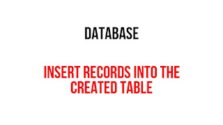 Insert records into the created table