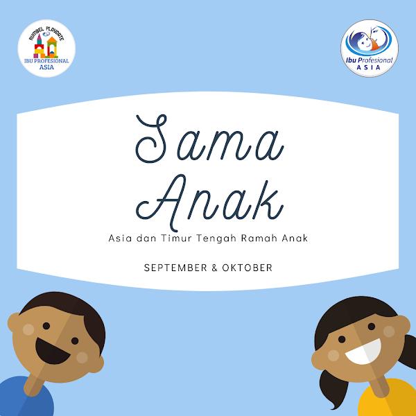 Sama Anak September & Oktober 2019: RB Playdate Ibu Profesional Asia