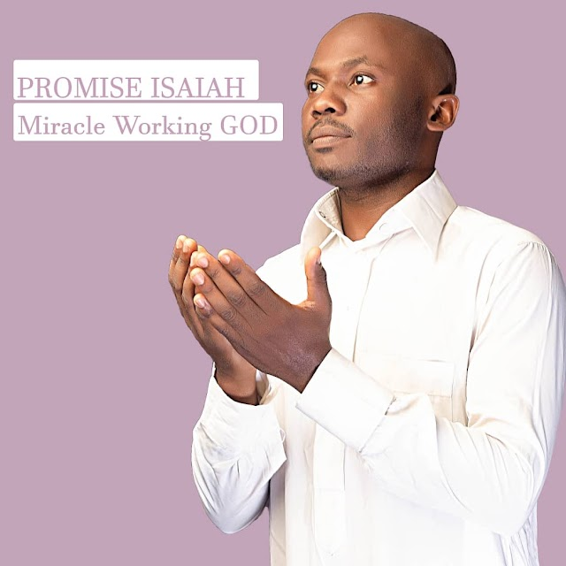 [Music] Miracle Working God by Promise Isaiah