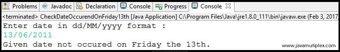 Output of Java program that checks whether given date occurred on Friday the 13th - case1