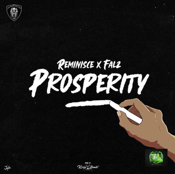 Reminisce Ft Falz Prosperity TEELAMFORD Top 5 Songs Of Week