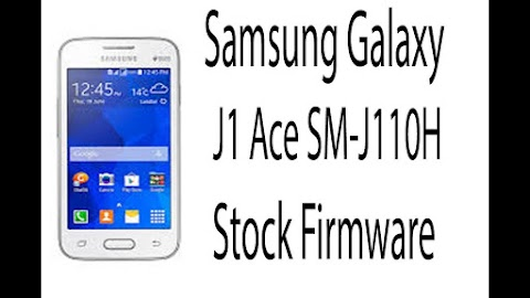 Download Samsung J110H firmware latest GsmFlashes