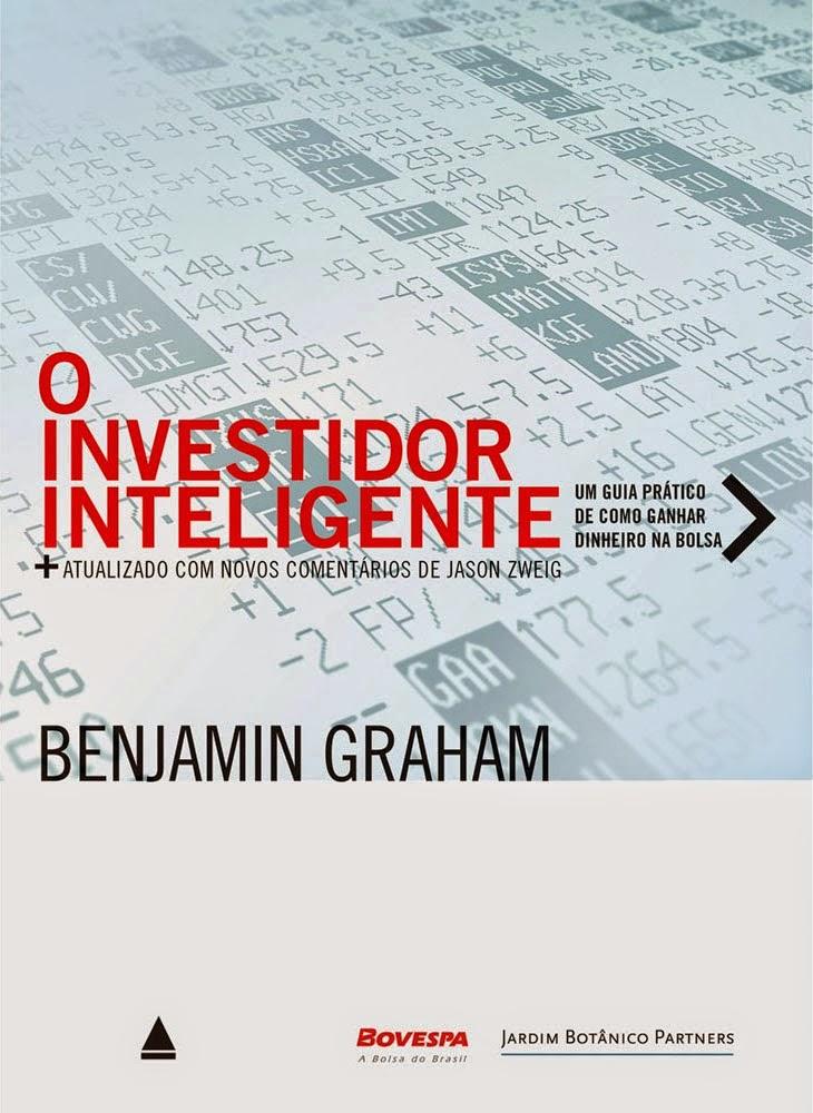 INVESTIMENTO EM VALOR: O INVESTIDOR INTELIGENTE - BENJAMIN GRAHAM