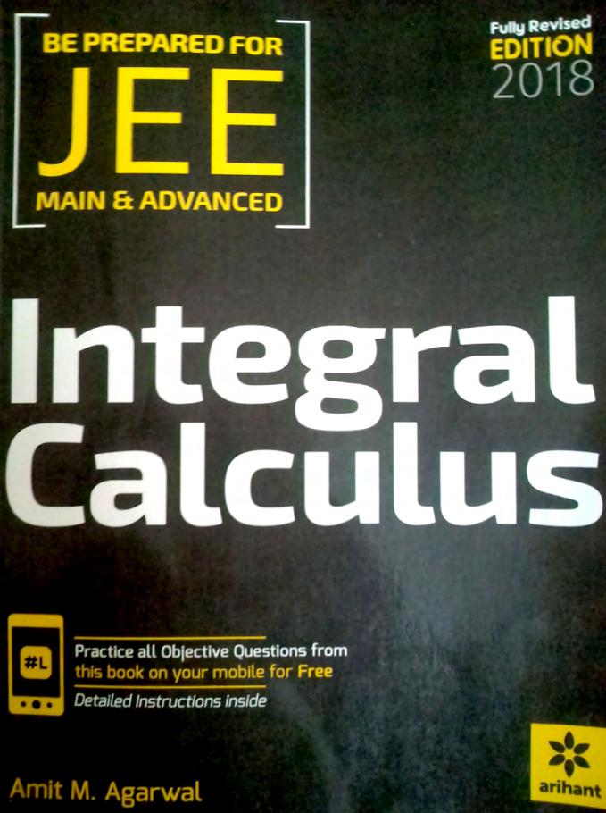 INTEGRAL CALCULUS BY AMIT M  AGARWAL PDF ~ BEST IITJEE