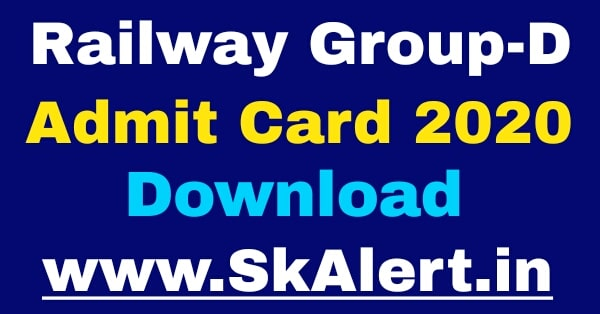Railway Group D Admit Card 2020 download, RRB Group D Exam Date 2020, RRB Group D Admit Card 2020 download