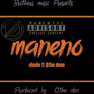 Download Mp3 | Chodo ft Q The Don - Maneno