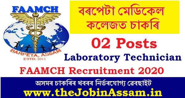 F.A.A. Medicaid College, Barpeta Recruitment 2020: Apply for 02 Laboratory Technician Posts