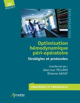 Optimisation hémodynamique péri-opératoire: Stratégies et protocoles.pdf