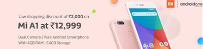 Buy Xiaomi Mi A1 at Rs 12,999 during Flipkart Big Shopping Days