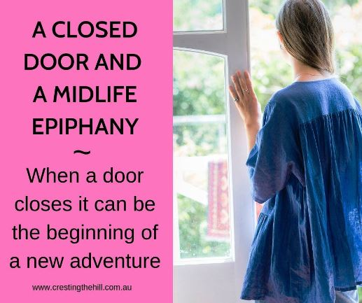 Sometimes a door closes in our life and we realize it's a pivotal moment when we get to choose a new path and leave behind an old way of living. It's a good thing and something to embrace with open arms. #midlife #closeddoor