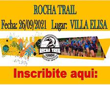 SE VIENE EL ROCHA TRAIL  ( VILLA ELISA ENTRE RIOS)