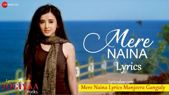 Mere Naina Lyrics In Hindi