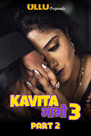 Kavita Bhabhi S03 Part 2 2021 Hindi Ullu Complete Web Series 720p HDRip 360MB x264