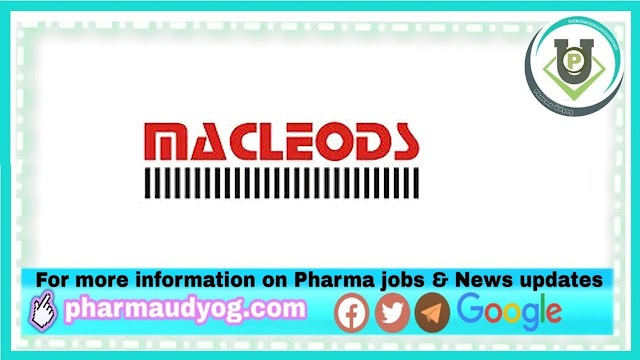 Macleods Pharma | Walk-in for Production-Formulations on 9th & 10th Jan 2021 at Daman& Sarigam