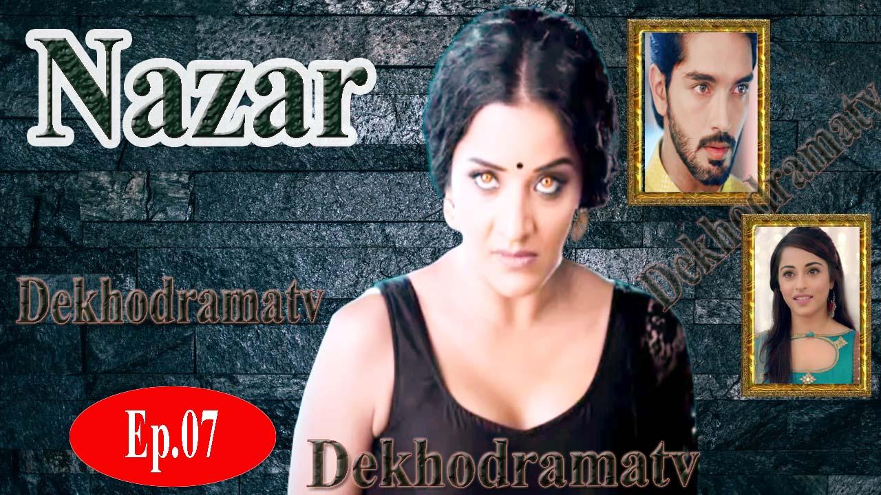 Nazar Episode 8 - DekhoDramaTV - DekhoDramaTV ~ New And Old