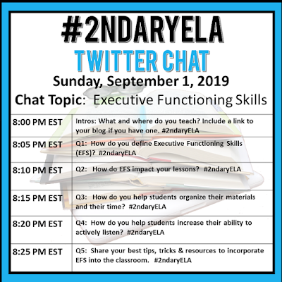 Join secondary English Language Arts teachers Sunday evenings at 8 pm EST on Twitter. This week's chat will be about executive functioning skills.