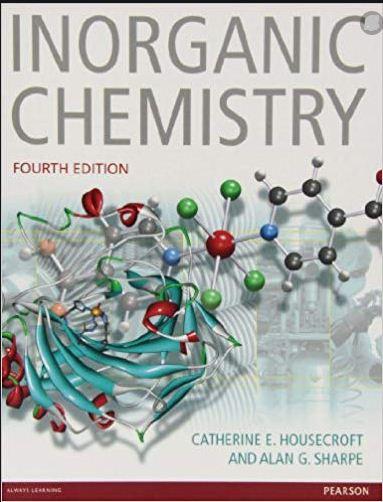 افضل كتاب الكيمياء العضوية, الطبعة Book Inorganic Chemistry, fourth edition CATHERINE E. HOUSECROFT.JPG