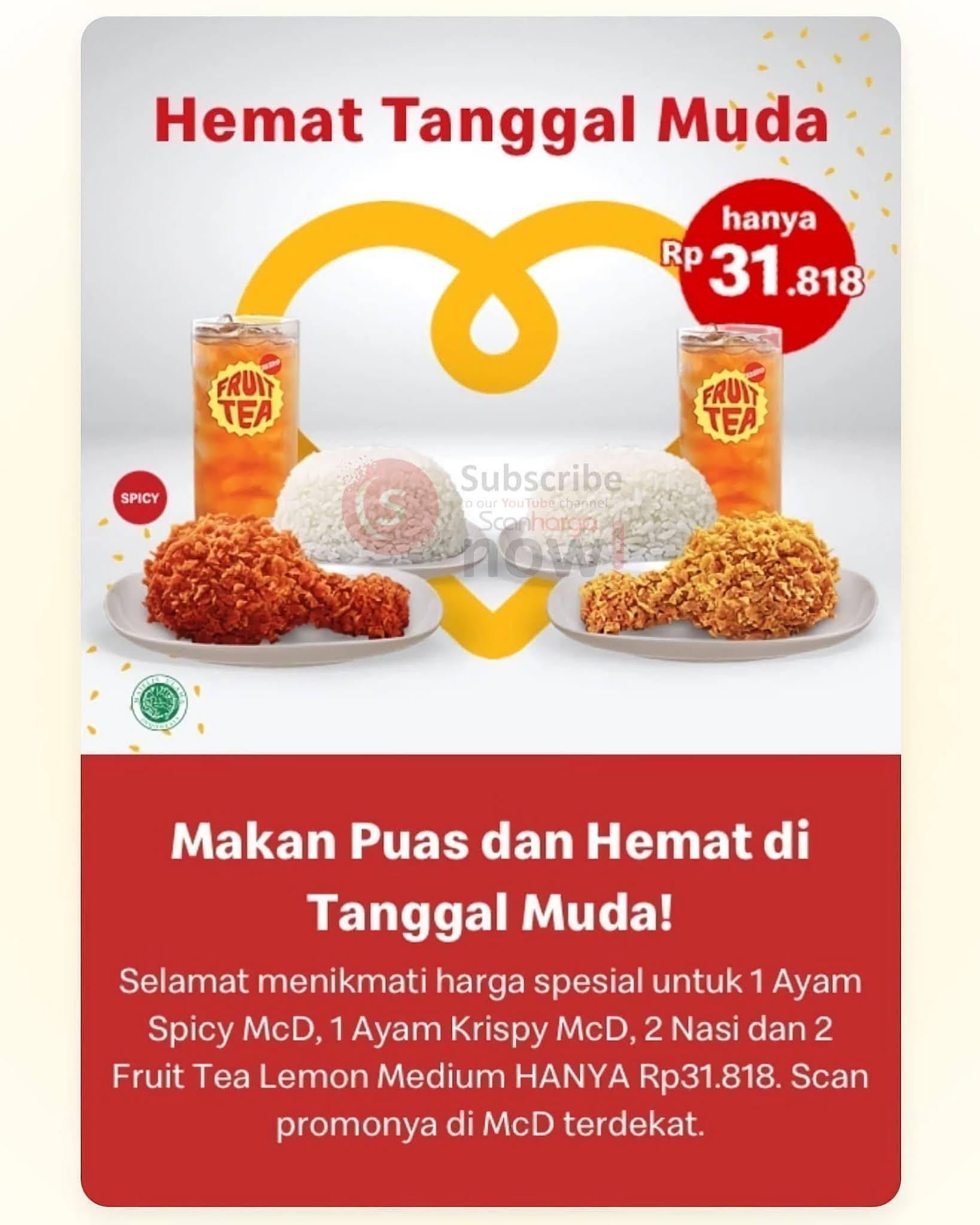 McDonald's Promo Hemat Tanggal Muda( 2 Ayam + 2 Nasi + 2 Fruit Tea Lemon) harga cuma Rp. 31.818