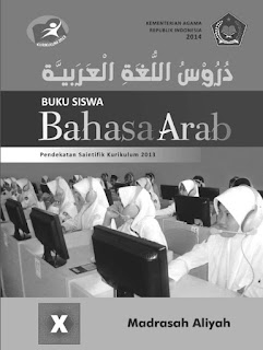 Bahasa Arab Buku Siswa Kelas 10-X Kurikulum 2013 Revisi